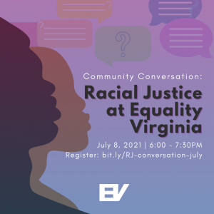 Community Conversation: Racial Justice at Equality Virginia